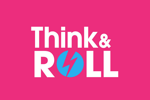 Think & Roll